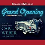 The Grand Opening: A Family Business Novel   Carl Weber,Eric Pete