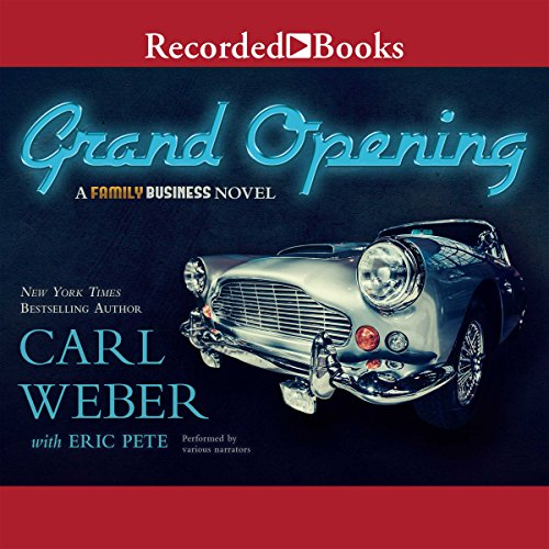 The Grand Opening: A Family Business Novel