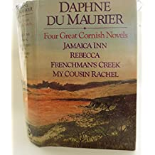 Four Great Cornish Novels: Jamaica Inn / Rebecca / Frenchman's Creek / My Cousin Rachel