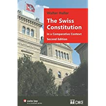 The Swiss Constitution in a Comparative Context: Second Edition