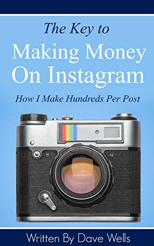 The Key to Making Money on Instagram: How I Make Hundreds Per Post