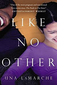 Like No Other by Una LaMarche (2015-07-14)
