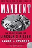 img - for Manhunt: The 12-Day Chase for Lincoln's Killer (P.S.) book / textbook / text book