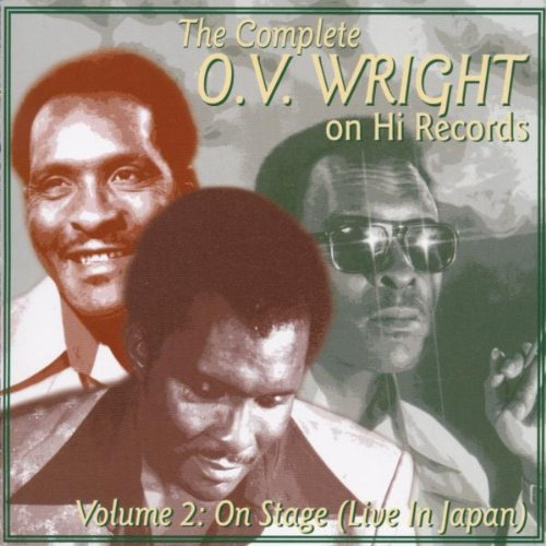 The Complete O.V. Wright on Hi Records, Vol. 2: On Stage by Hi Records (UK)