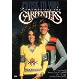 Close to You: Remember The Carpenters - The Story of Karen and Richard Carpenter and the Songs that Made Them Famous