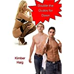 Double the Dudes for Dawn | Kimber Haig