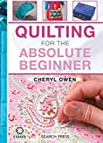 img - for Quilting for the Absolute Beginner book / textbook / text book