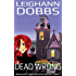 Dead Wrong (Blackmore Sisters Mystery Book 1)