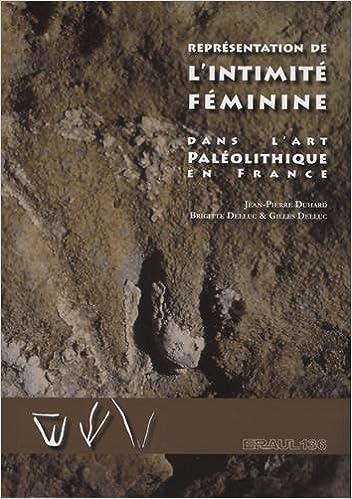 Livre pdf gratuit a telecharger en francais Représentation de l'intimité féminine dans l'art paléolithique en France