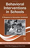 Behavioral Interventions in Schools, David Hulac and Joshua Bernstein, 0415875854