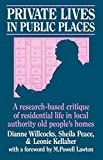 img - for Private Lives in Public Places: Research-based Critique of Residential Life in Local Authority Old People's Homes book / textbook / text book
