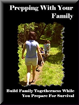 Prepping With Your Family by [Smith, John Wesley]