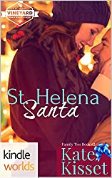St. Helena Vineyard Series: St.Helena Santa (Kindle Worlds Novella) (Family Ties Book 2)
