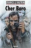 "Afficher ""Les Aventures de Boro, reporter photographe n° 6 Cher Boro"""