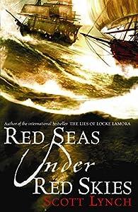 Red Seas Under Red Skies (GOLLANCZ S.F.) by Scott Lynch (8-Nov-2007) Paperback