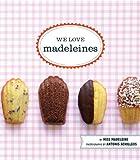 We Love Madeleines