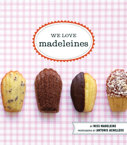 We Love Madeleines by Miss Madeleine