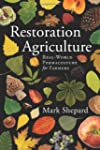 Restoration Agriculture: Real World P...