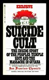 The Suicide Cult: Inside Story of the People's Temple Sect and the Massacre in Guyana