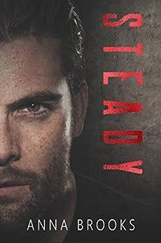 Steady: A Pleasant Valley Novel by [Brooks, Anna]
