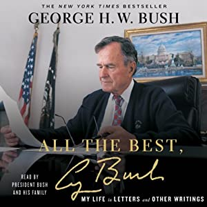 All the Best, George Bush Audiobook