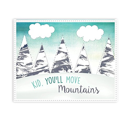 Kid, You'll Move Mountains 11x14 Inch Print, Inspirational Dr. Seuss, Beautiful Inspirational, Motivational Poster, Quotes Rustic Wall Decor Bedroom Nursery Wall Art Sayings, Gender Neutral Décor