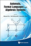 img - for Automata, Formal Languages and Algebraic Systems by Masami Ito (2010-08-31) book / textbook / text book