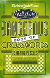 The Dangerous Book of Crosswords, , 0312565364