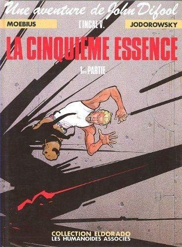 Amazon Fr L Incal Tome 5 La Cinquieme Essence Premiere Partie Jodorowsky Moebius Livres