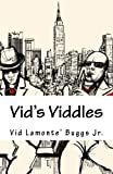 Vid's Viddles: Daily Vitamins for the Soul (Volume 1)