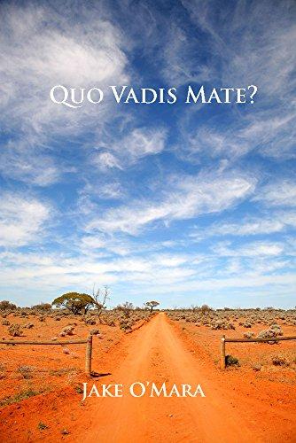 - Quo Vadis Mate?