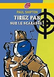 Tirez pas sur le scarabée (Policier t. 912)