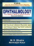 CBS Quick Text Revision Series Important Text for Viva/MCQs: Ophthalmology for MBBS, BDS and Other Exams