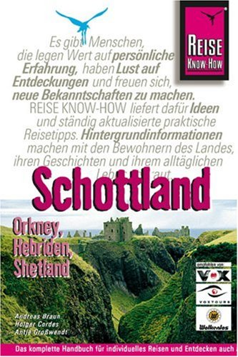 Schottland: Orkney, Hebriden und Shetland