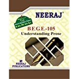BEGE105-Understanding Prose (IGNOU help book for BEGE-105 in English Medium)