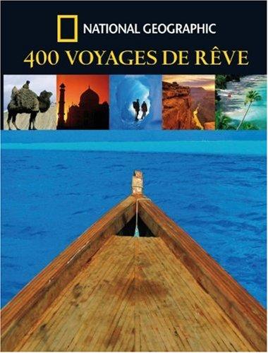 400 Voyages de rêve