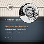 Have Gun - Will Travel, Vol. 2: The Classic Radio Collection |  Hollywood 360 - producer