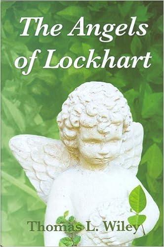 Amazon com: Angels of Lockhart The (9780979786105): Thomas