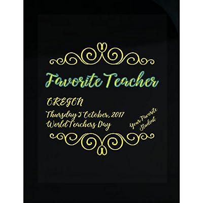 Favorite Teacher World Teachers Day Oregon - Sticker