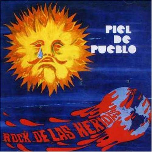 (Rock De Las Heridas by Piel De Pueblo (2005-12-24))
