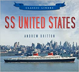 Book SS United States (Classic Liners)