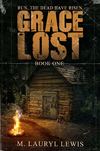 Grace Lost (The Grace Series Book 1) by [Lewis, M. Lauryl]