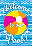 """ Pool Welcome "" – Double Sided, Standard Size, 28 Inch X 40 Inch Decorative Flag For Sale"
