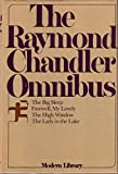 img - for The Raymond Chandler Omnibus: The Big Sleep / Farewell My Lovely / The High Window / The Lady In The Lake book / textbook / text book