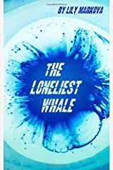 The Loneliest Whale Paperback