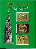 Gott mit uns, Les Bouclés de ceinture Allemandes 1870-1945