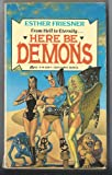 Here Be Demons, Esther M. Friesner, 0441327974