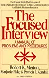 Focused Interview, Robert K. Merton and Marjorie Fiske, 0029209862