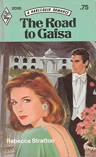The Road to Gafsa (Harlequin Romance, #2036)