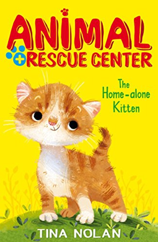 The Home Alone Kitten (Animal Rescue Center)